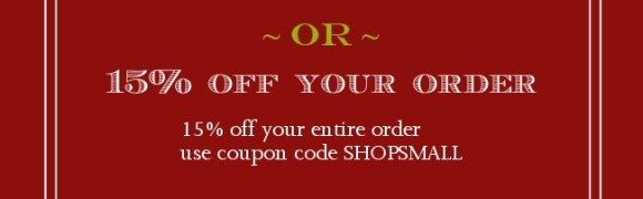 15% off your entire order.